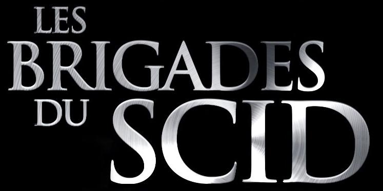 Les brigades du scid